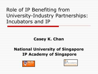 Role of IP Benefiting from University-Industry Partnerships: Incubators and IP