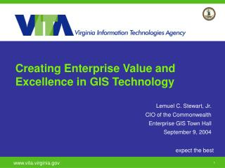 Creating Enterprise Value and Excellence in GIS Technology