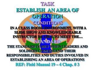 TASK ESTABLISH  AN AREA OF OPERATION