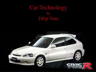 Car Technology by  Dilip Vara