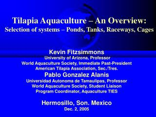 Tilapia Aquaculture – An Overview:  Selection of systems – Ponds, Tanks, Raceways, Cages