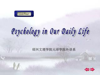 Psychology in Our Daily Life