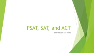 PSAT, SAT, and ACT