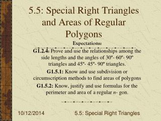 5.5: Special Right Triangles and Areas of Regular Polygons