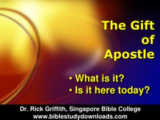 The Gift of Apostle