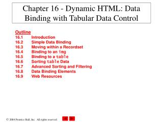 Chapter 16 - Dynamic HTML: Data Binding with Tabular Data Control