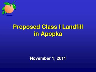 Proposed Class I Landfill in Apopka