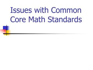 Issues with Common Core Math Standards