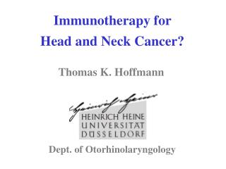 Immunotherapy for  Head and Neck Cancer?