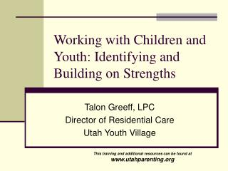 Working with Children and Youth: Identifying and Building on Strengths