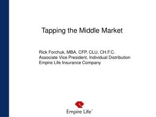 Tapping the Middle Market