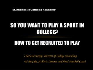 So You Want to Play a Sport in College? How to Get Recruited to Play