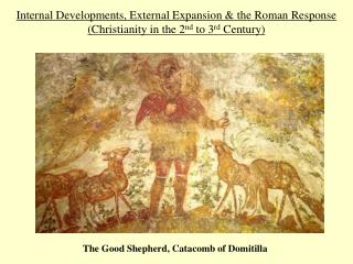 Internal Developments, External Expansion & the Roman Response