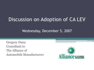 Discussion on Adoption of CA  LEV Wednesday, December 5, 2007