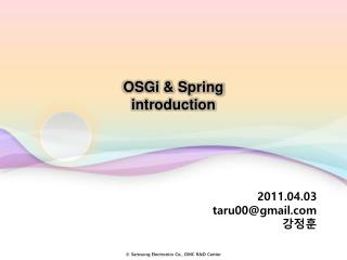 OSGi  & Spring introduction
