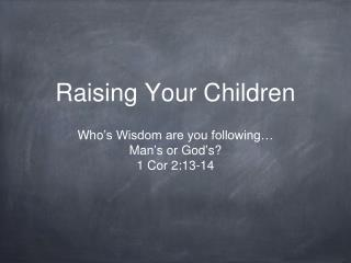 Raising Your Children