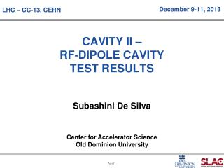 CAVITY II –  RF-DIPOLE CAVITY TEST RESULTS