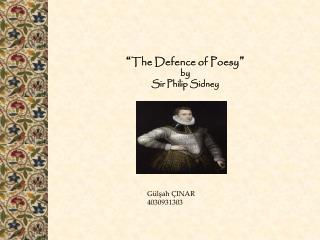 """ The Defence of Poesy "" by Sir Philip Sidney"