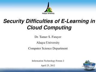 Security Difficulties of E-Learning in Cloud Computing