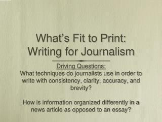 What's Fit to Print:  Writing for Journalism