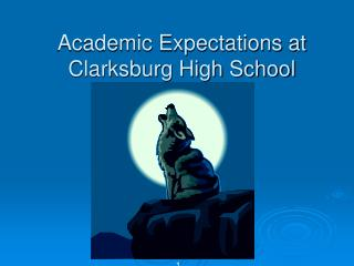 Academic Expectations at Clarksburg High School