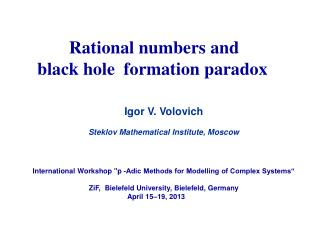 Rational numbers and      black hole  formation paradox Igor V. Volovich
