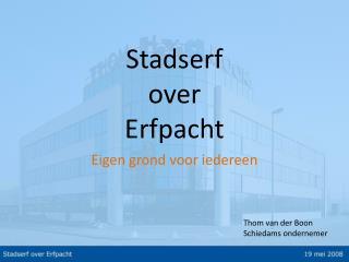 Stadserf  over  Erfpacht