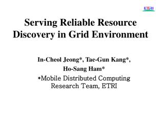Serving Reliable Resource Discovery in Grid Environment