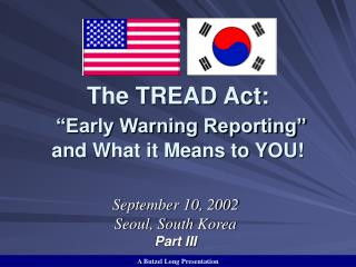 "The TREAD Act: ""Early Warning Reporting""  and What it Means to YOU!"