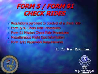 FORM 5 / FORM 91 CHECK RIDES