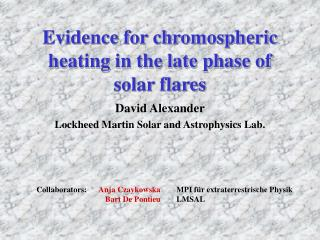Evidence for chromospheric heating in the late phase of solar flares
