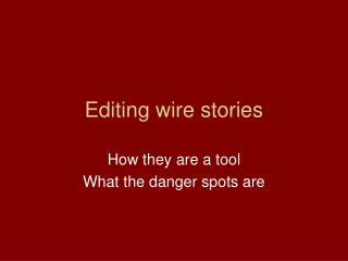 Editing wire stories