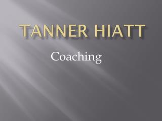 Tanner Hiatt