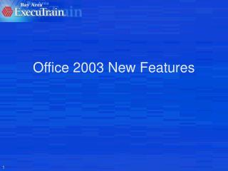 Office 2003 New Features