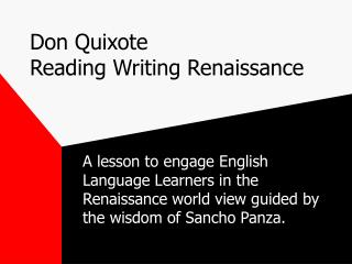 Don Quixote Reading Writing Renaissance