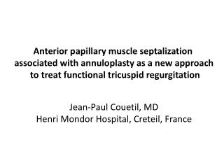 Anterior papillary  muscle  septalization associated with annuloplasty  as a new  approach