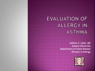 EVALUATION OF ALLERGY IN ASTHMA
