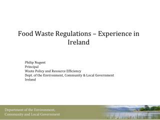 Food Waste Regulations – Experience in Ireland