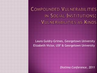 Compounded Vulnerabilities in Social Institutions: Vulnerabilities as Kinds