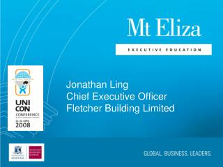 Jonathan Ling Chief Executive Officer Fletcher Building Limited