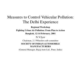 Measures to Control Vehicular Pollution: The Delhi Experience