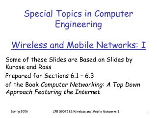 Special Topics in Computer Engineering Wireless and Mobile Networks: I