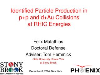 Identified Particle Production in p+p and d+Au Collisions  at RHIC Energies
