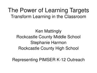 The Power of Learning Targets Transform Learning in the Classroom