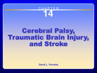 Chapter 14 Cerebral Palsy, Traumatic Brain Injury, and Stroke