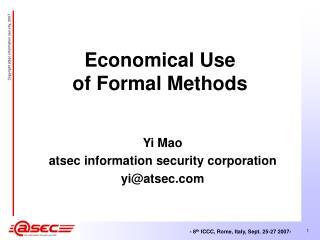 Economical Use  of Formal Methods