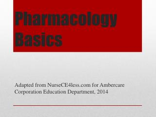 Pharmacology Basics