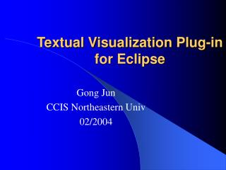 Textual Visualization Plug-in for Eclipse