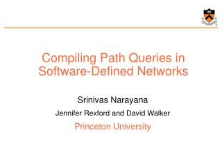 Compiling Path Queries in Software-Defined Networks
