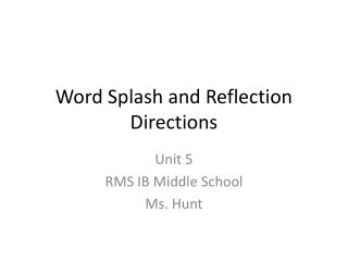 Word Splash and Reflection Directions